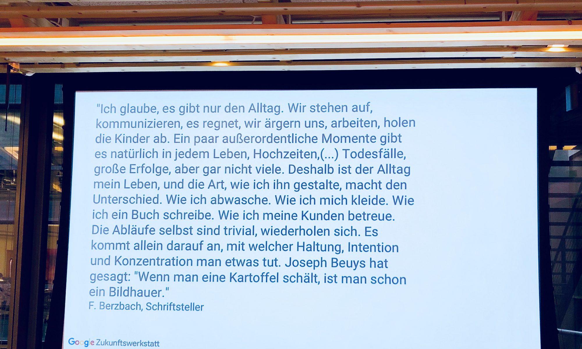 Zitat von Frank Bernbach zu Haltung an sich und speziell im Alltag